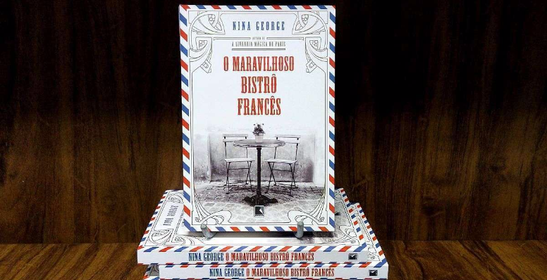 Livro O Maravilhoso Bistrô Francês mostra a importância do recomeço